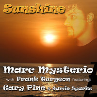 Sunshine — Marc Mysterio, Frank Turgeon