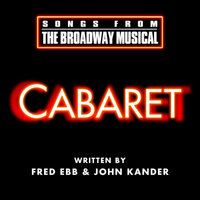 Cabaret - Songs From The Broadway Musical — Nigel Planer, Toyah Willcox, Toyah Willcox & Nigel Planer