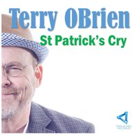 St Patrick's Cry — Terry Obrien