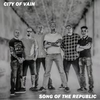 Song of the Republic — City of Vain