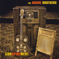 Conspirement — The Moore Brothers