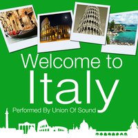 Welcome to Italy — Union of Sound
