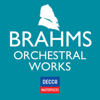 Decca Masterpieces: Brahms Orchestral Works — сборник