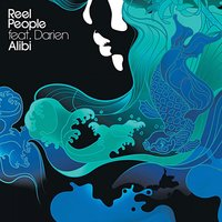 Alibi — Reel People, Darien