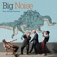 New Orleans Function — Big Noise, Johan Dupont, Max Malkomes, Laurent Vigneron, Raphaël D'Agostino