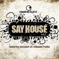 Say House Vol. 1 — сборник