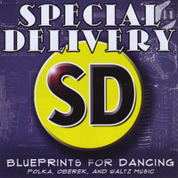 Blueprints for Dancing — Special Delivery
