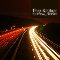 Thursday-Sunday EP — The Kicker