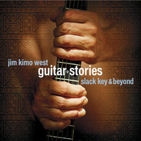 Guitar Stories — Jim Kimo West