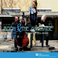 Never Let You Down — Boon & the Average