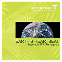Earth's Heartbeat — Ensemble P.J. Rhinegould
