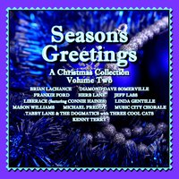Seasons Greetings - A Christmas Collection, Vol. Two — сборник