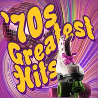 '70s: Greatest Hits — 70s Greatest Hits