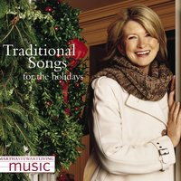 Martha Stewart Living Music: Traditional Songs For The Holidays — Martha Stewart