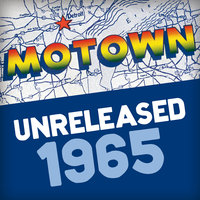 Motown Unreleased 1965 — сборник