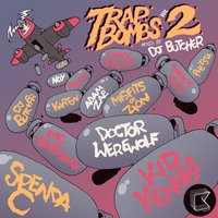 Trap Bombs Vol. 2 - Mixed by DJ Butcher (AUS) — сборник