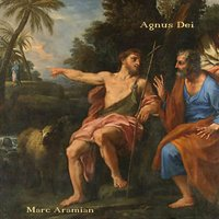 Agnus Dei (Lamb of God) — Marc Aramian