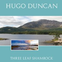 Hugo Duncan Three Leaf Shamrock — Hugo Duncan