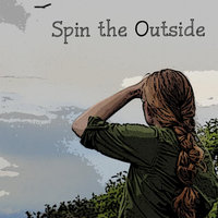 Spin the Outside — Spin the Outside