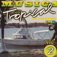 Música Tropical de Colombia, Vol. 2 — сборник