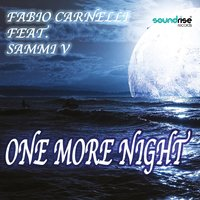 One More Night — Fabio Carnelli, Sammi V