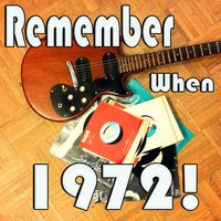 Remember When...1972! — сборник