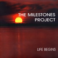 Life Begins — The Milestones Project