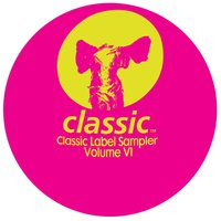 Classic Label Sampler Volume VI — Classic Label Sampler Volume VI