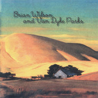 Orange Crate Art — Brian Wilson, Van Dyke Parks, Brian Wilson and Van Dyke Parks