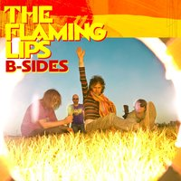 B-Sides EP — The Flaming Lips