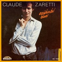 Occidental Blues (Evasion 1983) - Single — Claude Zaretti