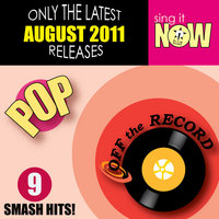 August 2011 Pop Smash Hits — Off The Record