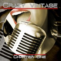 Crazy Vintage (Chapter One) — сборник