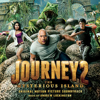 Journey 2: The Mysterious Island - Original Motion Picture Soundtrack — Andrew Lockington
