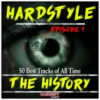 Hardstyle the History, Vol. 1 — сборник