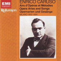Opera Arias and Songs — Enrico Caruso