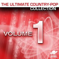The Ultimate Country-Pop Collection Vol. 1 — The Hit Co.