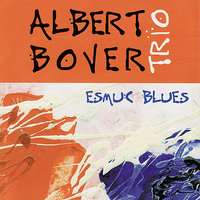 Esmuc Blues — Albert Bover