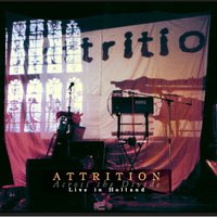 Live In Holland — Attrition