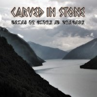 Tales of Glory & Tragedy — Carved in Stone