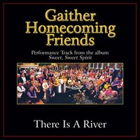 There Is a River Performance Tracks — Bill & Gloria Gaither