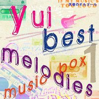 Yui best melodies music box — Angel's music box