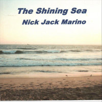The Shining Sea — Nick Jack Marino
