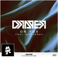 On You (feat. Alby Hobbs) — Draper, Alby Hobbs
