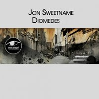 Diomedes — Jon Sweetname