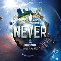 Never — Miami Rockers vs. Tiger & Dragon feat. Cashpa