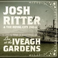 Live at the Iveagh Gardens — Josh Ritter, The Royal City Band