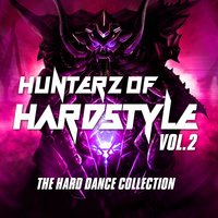Hunterz of Hardstyle, Vol.2 — сборник
