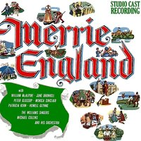 Merrie England (Studio Cast Recording) — William McAlpine, June Bronhill, Peter Glossop, Monica Sinclair, Patricia Kern, Howell Glynne, The Williams Singers, Michael Collins And His Orchestra