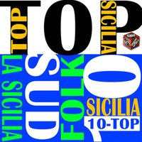 Top 10 hits italian folk: La sicilia — сборник